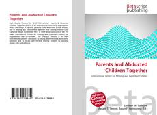 Bookcover of Parents and Abducted Children Together