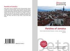 Bookcover of Parishes of Jamaica
