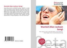 Capa do livro de Wanted (Alan Jackson Song)
