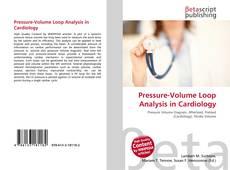 Pressure-Volume Loop Analysis in Cardiology的封面