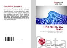 Bookcover of Tome-Adelino, New Mexico