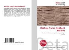 Bookcover of Rakhine Yoma Elephant Reserve