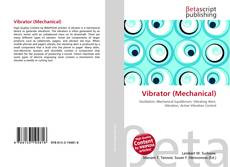 Bookcover of Vibrator (Mechanical)