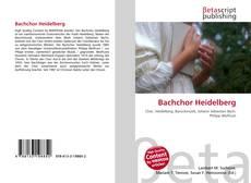 Portada del libro de Bachchor Heidelberg