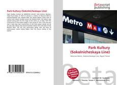 Buchcover von Park Kultury (Sokolnicheskaya Line)