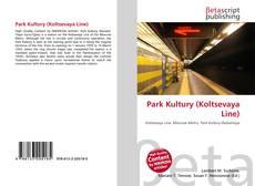 Buchcover von Park Kultury (Koltsevaya Line)