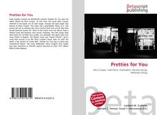 Bookcover of Pretties for You
