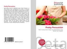 Bookcover of Pretty Persuasion