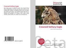 Crowned Solitary Eagle的封面