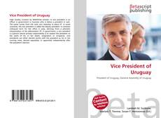 Bookcover of Vice President of Uruguay
