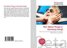 Bookcover of War (Bone Thugs-n-Harmony Song)