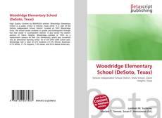 Bookcover of Woodridge Elementary School (DeSoto, Texas)