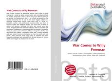 Bookcover of War Comes to Willy Freeman