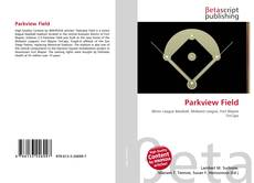 Bookcover of Parkview Field