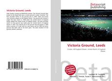 Bookcover of Victoria Ground, Leeds