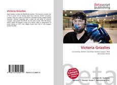 Victoria Grizzlies kitap kapağı
