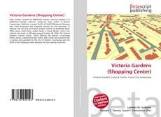 Victoria Gardens (Shopping Center)的封面