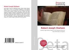 Bookcover of Robert Joseph Shaheen