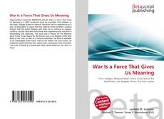 Buchcover von War Is a Force That Gives Us Meaning