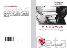 Couverture de The Road to Wellville