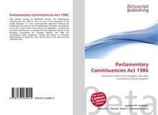 Buchcover von Parliamentary Constituencies Act 1986