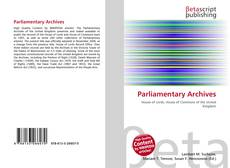Bookcover of Parliamentary Archives