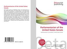 Bookcover of Parliamentarian of the United States Senate
