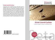 Bookcover of Great Lizard-Cuckoo