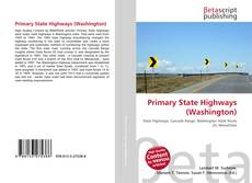 Bookcover of Primary State Highways (Washington)
