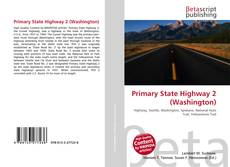 Bookcover of Primary State Highway 2 (Washington)