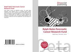 Portada del libro de Ralph Bates Pancreatic Cancer Research Fund