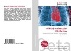 Borítókép a  Primary Ventricular Fibrillation - hoz