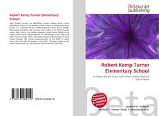 Bookcover of Robert Kemp Turner Elementary School