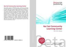 Couverture de Nai Soi Community Learning Center