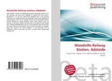 Обложка Woodville Railway Station, Adelaide