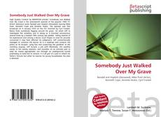 Buchcover von Somebody Just Walked Over My Grave