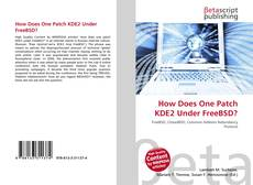 Couverture de How Does One Patch KDE2 Under FreeBSD?