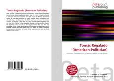 Copertina di Tomás Regalado (American Politician)