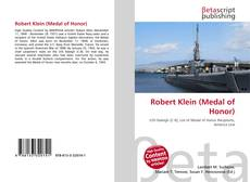 Bookcover of Robert Klein (Medal of Honor)