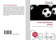 Bookcover of Victor Okechukwu Brown