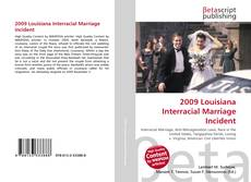 2009 Louisiana Interracial Marriage Incident kitap kapağı