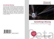 Bookcover of Something's Missing