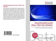 Copertina di Something Borrowed (How I Met Your Mother)