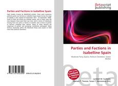Buchcover von Parties and Factions in Isabelline Spain