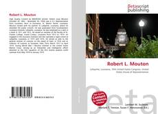 Bookcover of Robert L. Mouton