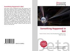 Bookcover of Something Happened in Bali