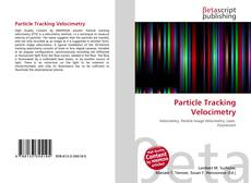 Bookcover of Particle Tracking Velocimetry