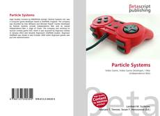 Bookcover of Particle Systems