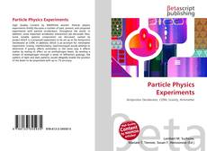 Bookcover of Particle Physics Experiments