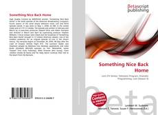 Bookcover of Something Nice Back Home